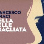 Francesco Faraci, Nella pelle sbagliata