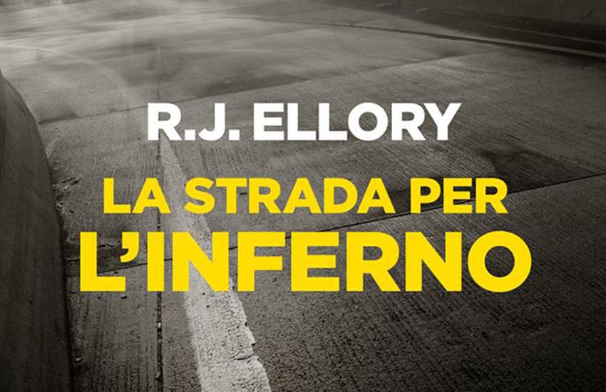 La strada per l'inferno, Ellory