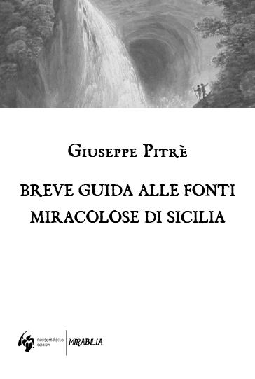 Breve guida alle fonti miracolose di Sicilia